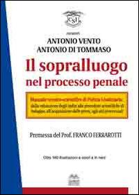 Il sopralluogo nel processo penale. Ediz. multilingue