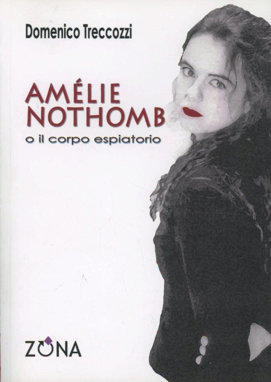Amélie Nothomb o il corpo espiatorio
