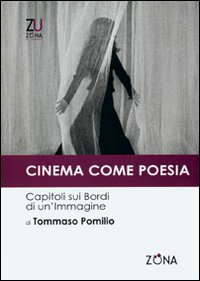 Cinema come poesia. Capitol...