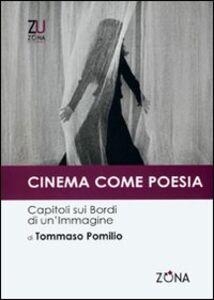 Cinema come poesia. Capitoli sui bordi di un'immagine