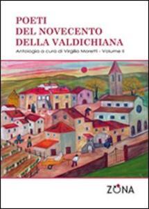Poeti del Novecento della Valdichiana. Vol. 2