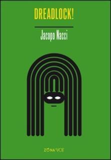 Dreadlock! - Jacopo Nacci - copertina