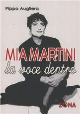 Libro Mia Martini. La voce dentro Pippo Augliera