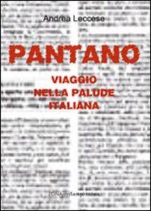 Pantano. Viaggio nella palude italiana