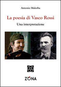 La poesia di Vasco Rossi. Una interpretazione