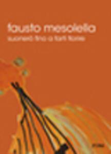 Suonerò fino a farti fiorire. DVD - Fausto Mesolella - copertina