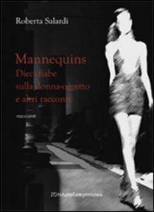 Mannequins. Dieci fiabe sulla donna-oggetto e altri racconti