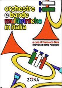 Orchestre e bande multietniche in Italia