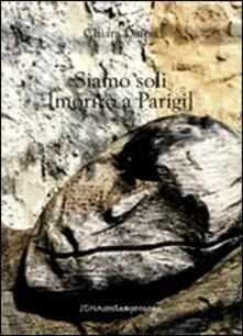 Siamo soli (morirò a Parigi) - Chiara Daino - copertina