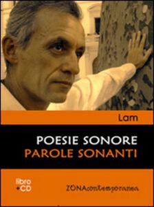 Poesie sonore. Parole sonanti. Con CD