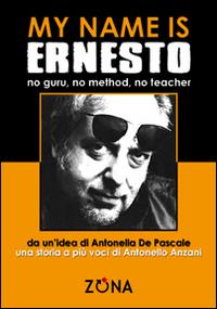 My name is Ernesto, no guru...