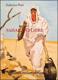 Saharawi libre. Diario di viaggio