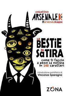 Le bestie di satira - Arsenale K - copertina