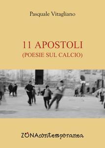 11 apostoli. Poesie sul calcio