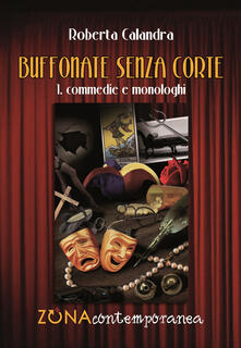 Buffonate senza corte - Roberta Calandra - copertina