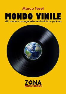 Camfeed.it Mondo vinile. Stili, mode e avanguardie musicali in un pick-up Image