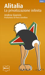 Alitalia. La privatizzazione infinita
