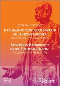 Il fallimento degli stati sovrani nell'Unione Europea-Sovereign bankruptcy in the European Union