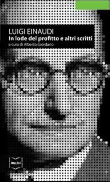 In lode del profitto e altri scritti.pdf