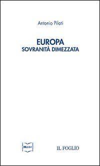 Europa. Sovranità dimezzata