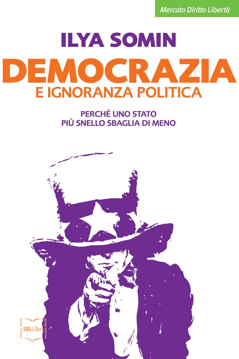 Democrazia e ignoranza politica. Perché uno Stato più snello sbaglia di meno