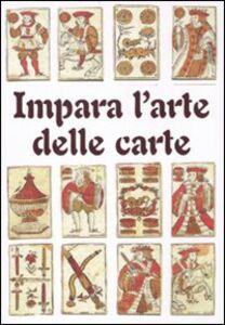 Impara l'arte delle carte. Cofanetto