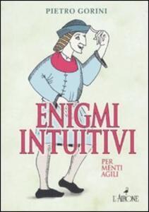 Enigmi intuitivi per menti agili