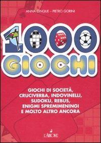 1000 giochi - Cinque Anna Gorini Pietro - wuz.it