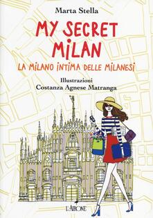 Voluntariadobaleares2014.es My secret Milan. La Milano intima delle milanesi Image