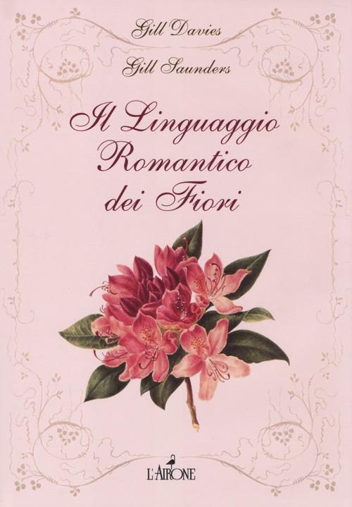 Il linguaggio romantico dei...