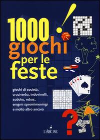 1000 giochi per le feste