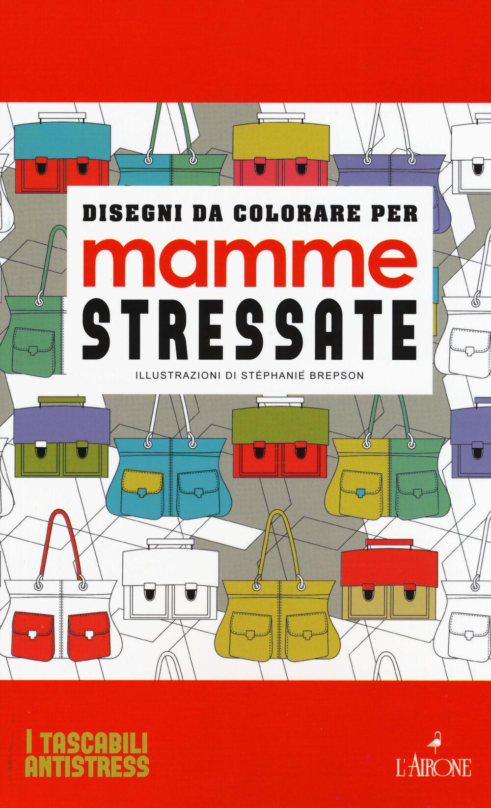 Disegni da colorare per mamme stressate