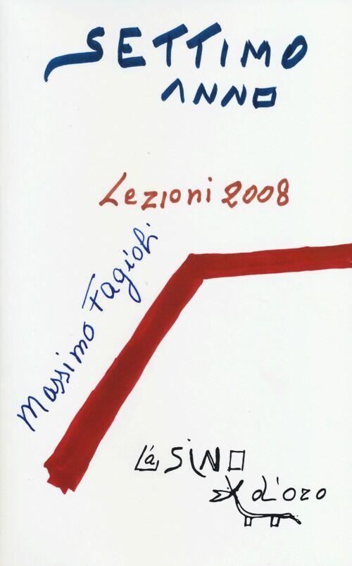 Settimo anno. Lezioni 2008