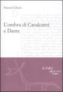 L ombra di Cavalcanti e Dante.pdf