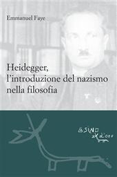 Heidegger, l'introduzione del nazismo nella filosofia