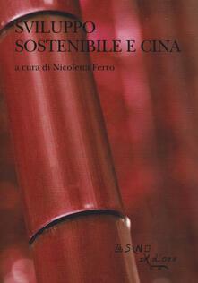 Ilmeglio-delweb.it Sviluppo sostenibile e Cina. Le sfide sociali e ambientali nel XXI secolo Image