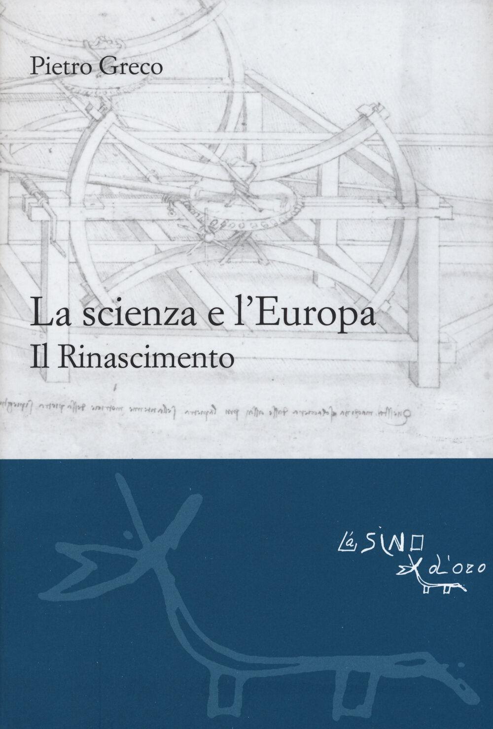 La scienza e l'Europa. Il Rinascimento