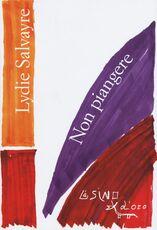 Libro Non piangere Lydie Salvayre