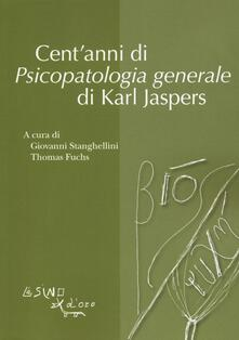 Daddyswing.es Cent'anni di psicopatologia generale di Karl Jaspers Image