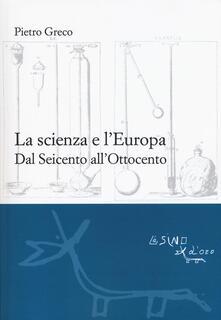 Antondemarirreguera.es La scienza e l'Europa. Dal Seicento all'Ottocento Image