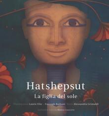 Collegiomercanzia.it Hatshepsut. La figlia del sole Image