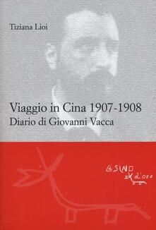 Antondemarirreguera.es Viaggio in Cina 1907-1908. Diario di Giovanni Vacca Image