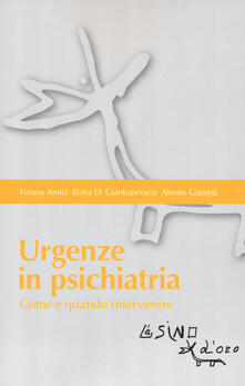 Urgenze in psichiatria. Come e quando intervenire.pdf