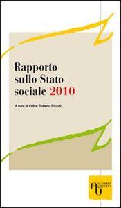 Rapporto sullo stato sociale 2010. La «Grande crisi del 2008» e il Welfare State