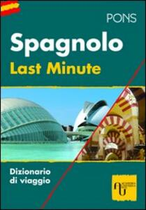 Last minute spagnolo