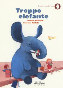 Troppo elefante. Ediz. a colori.pdf