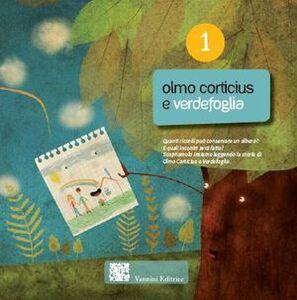 Olmo Corticius e Verdefoglia