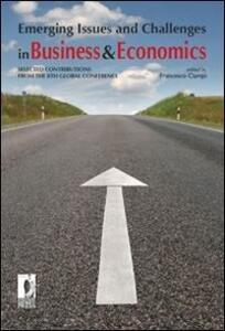 Emerging issues and challenges in business & economics: selected contributions from the 8th global conference