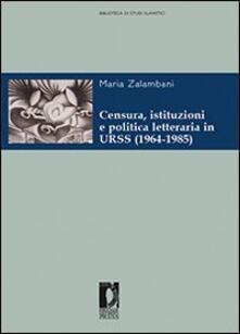 Tegliowinterrun.it Censura, istituzioni e politica letteraria in URSS (1964-1985) Image