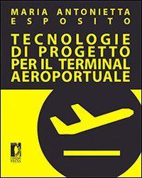 Tecnologie di progetto per il terminal aeroportuale